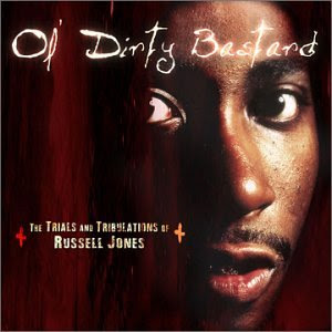 Ol' Dirty Bastard - Trials And Tribulations Of Russell Jones