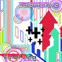 Es El Dog / Color Futuro