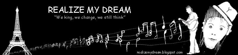 Realize my Dream