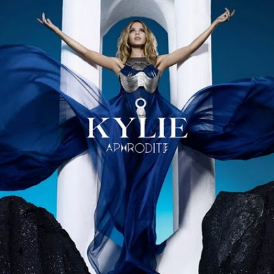 Kylie Minogue album, Aphrodite. And while I wish I could do a full-on