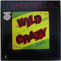 Fenderella - A Wild And Crazy Song (1980)