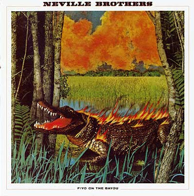 Neville Brothers - Fiyo On The Bayou