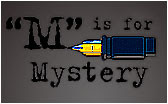 """M""is for Mystery...."