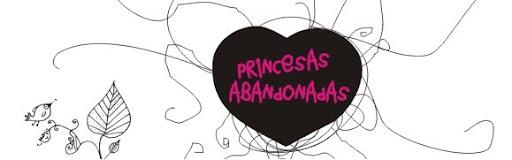 princesas abandonadas