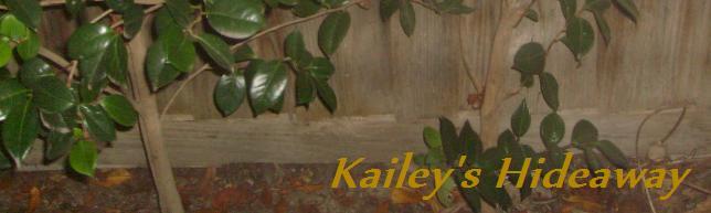 Kailey's Hideaway