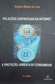 2 Edição - 2010 - Relações Contratuais na Internet e Proteção Jurídica do Consumidor