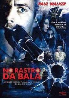 Baixar Filme No Rastro da Bala   Dublado Download