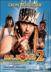 Assitir Mr. Bones 2 – De Volta do Passado