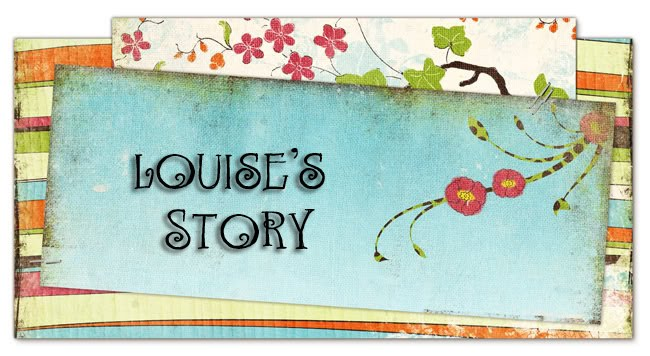Louise's story
