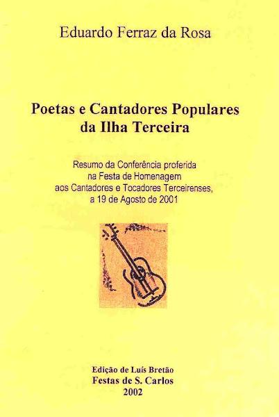 Poetas e Cantadores Populares da Ilha Terceira. 2002