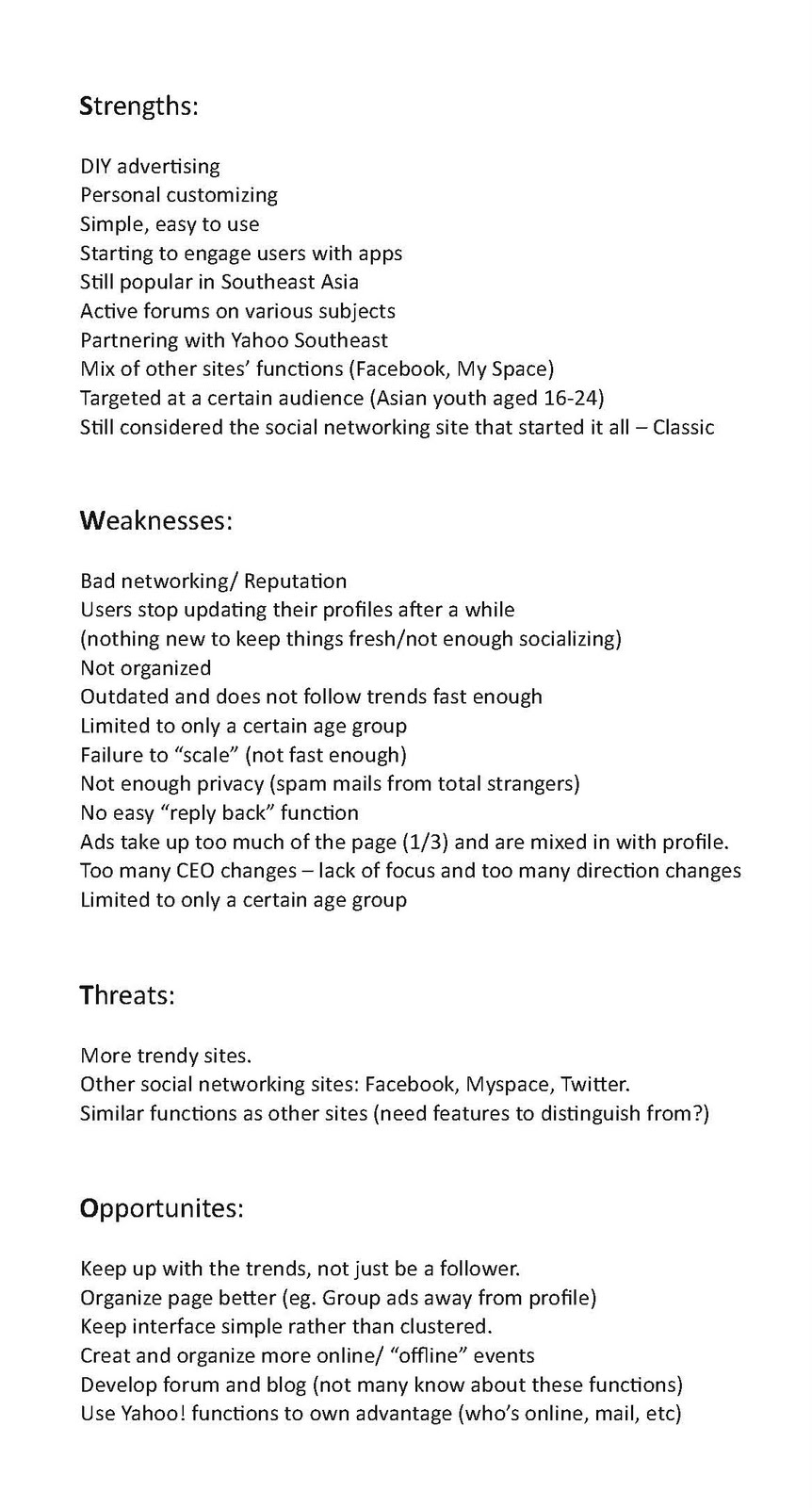 swot analysis of friendster Online celebrity - the fame, the sensation & the business by:  raise your hand if you remember when myspace and friendster were  swot analysis.
