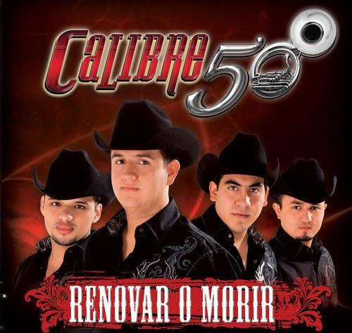 Calibre 50 – Renovar o Morir (2010)
