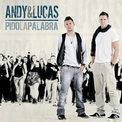 Andy y Lucas - Pido La Palabra 2010