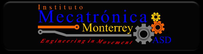 """Mecatrónica Monterrey """"Cursos Rápidos y Efectivos"""""""