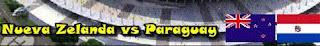 Ver Paraguay Vs Nueva Zelanda Online en Vivo