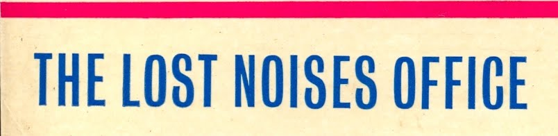 THE LOST NOISES OFFICE