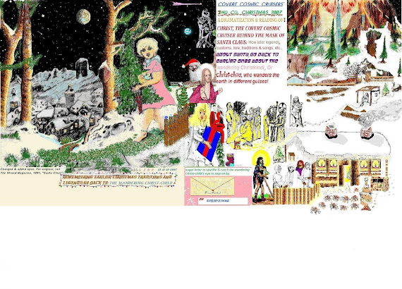 Christmas Legends of Christ's wanderings around the world in different guises! (Matthew 25)