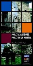 """Exposició """"Pobles abandonats, pobles en la memòria"""""""
