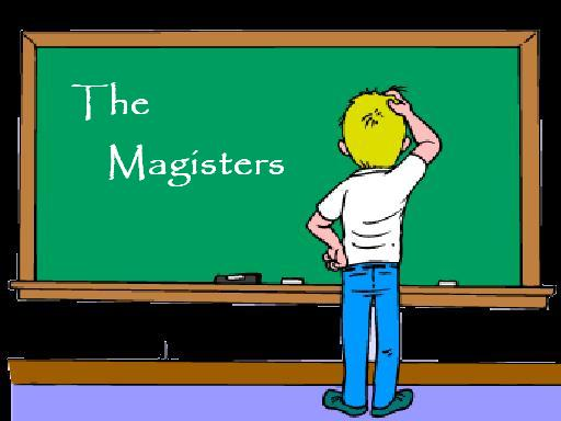 The Magisters