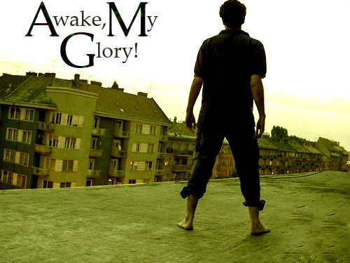 Awake My Glory