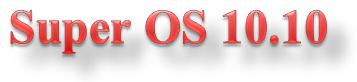 Релиз Linux-дистрибутива Ubuntu Super OS 10.10 Super-OS