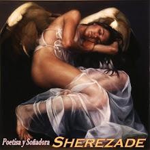 Poetisa y Soñadora Sherezade