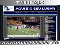 TV ESPAÇO  www.tvespaco.com.br