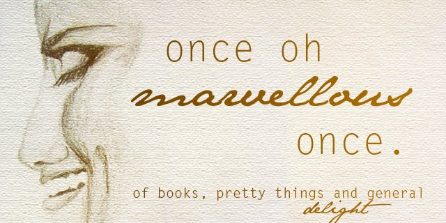 Once, oh marvellous once...