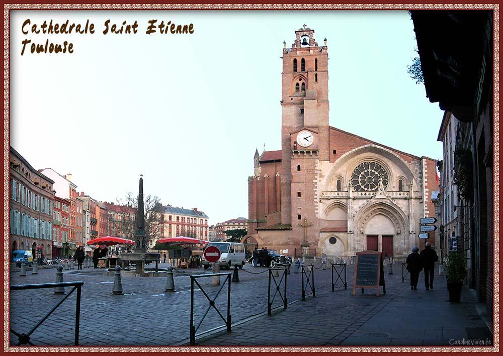 Cathédrale Saint Etienne de Toulouse