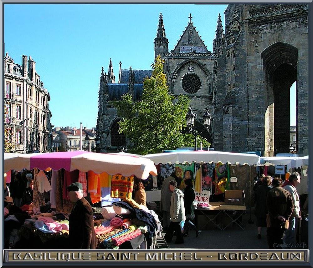 Basilique Saint Michel et Marché Saint Michel - Bordeaux