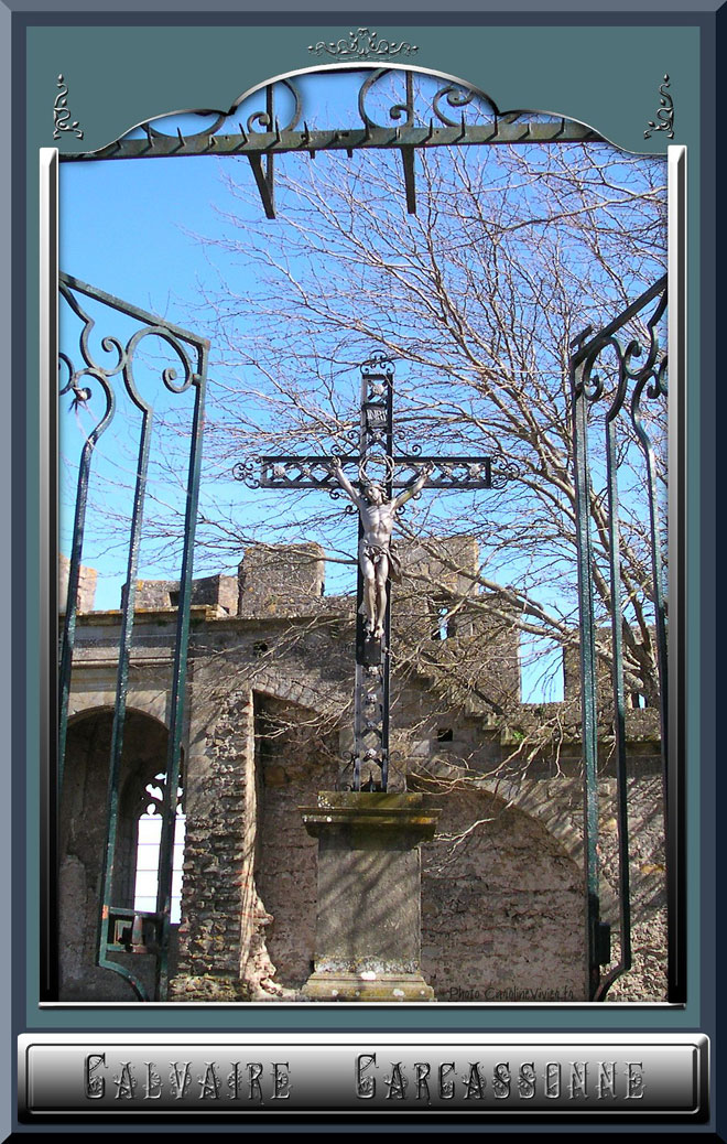 Calvaire dans la Cité de Carcassonne