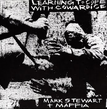 Mark Stewart + The Maffia. dans Mark Stewart + The Maffia Learning+to+Cope