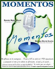 MOMENTOS- Conduce Ramón Gonzalo Rojas Morel - Lunes a Viernes de 22 a 24hs