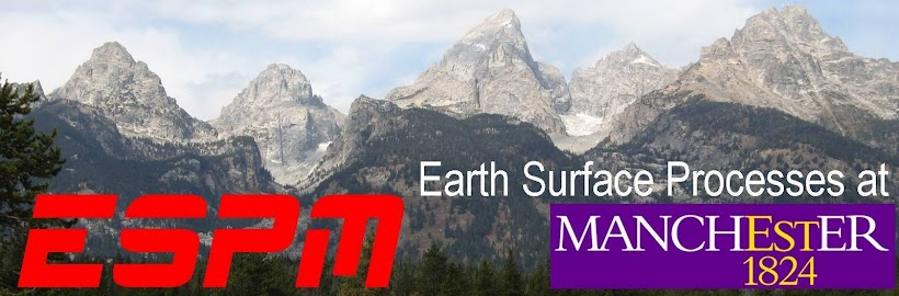 ESPM - Earth Surface Processes at Manchester - Geomorphology Blog