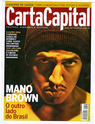 (Matéria) Carta Capital - Mano Brown: O outro lado do Brasil (2004)
