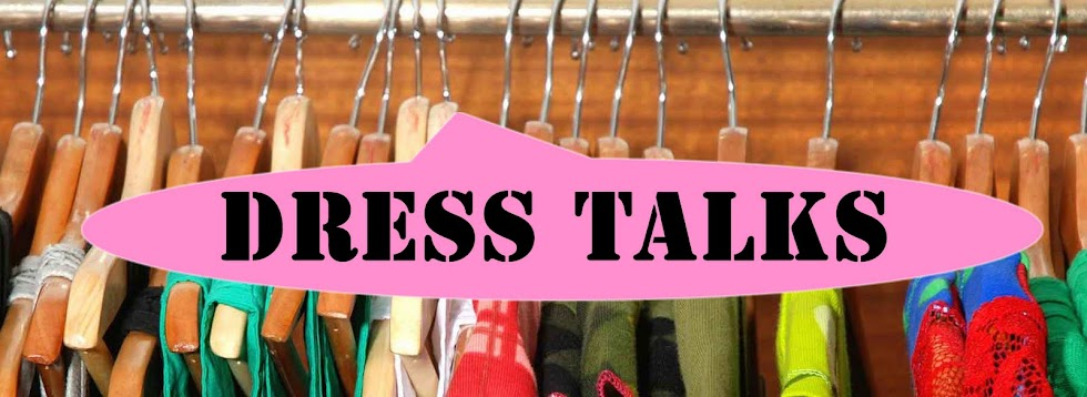 Welcome to Dress Talks!