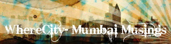 WhereCity- Mumbai Musings
