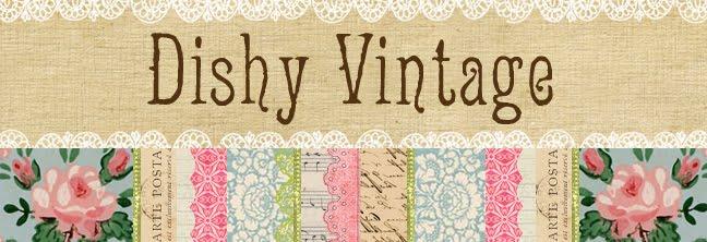 Dishy Vintage