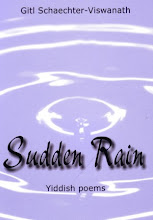 Sudden Rain, by Gitl Schaechter Viswanath (includes translations by Zackary Sholem Berger)