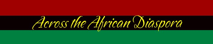 Across the African Diaspora