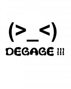 degage