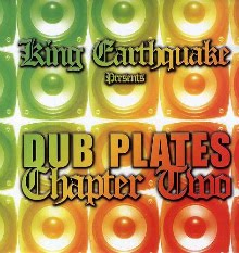 DUBPLATES CHAPTER 2 - KING EARTHQUAKE