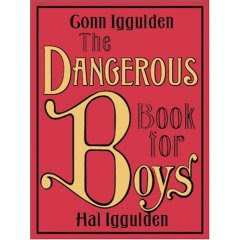 The Really Dangerous Book for Boys