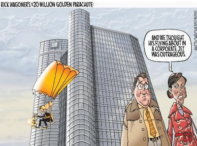 Rich Wagonner gets $20+ Million golden parachute