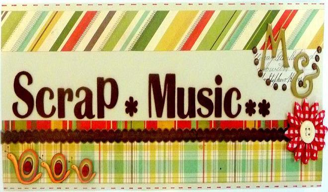 Scrap,Music and Me