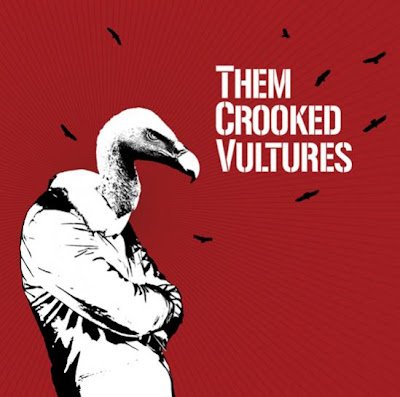 THEM CROOKED VULTURES - Them Crooked Vultures 5.25 / 6