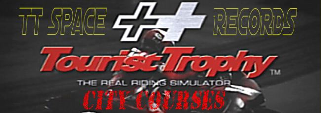 Tourist trophy RECORDS - CITY COURSES