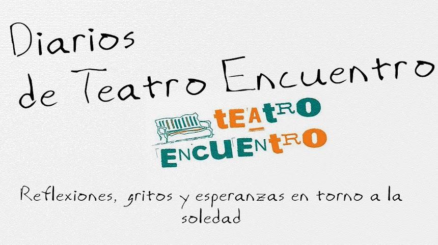 Diarios de Teatro Encuentro