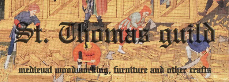 St. Thomas guild - medieval woodworking, furniture and other crafts
