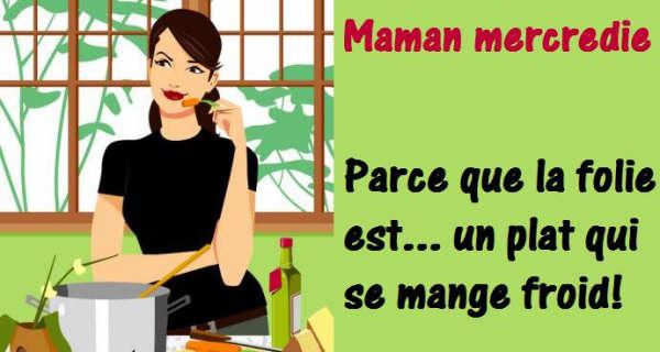 Maman Mercredie